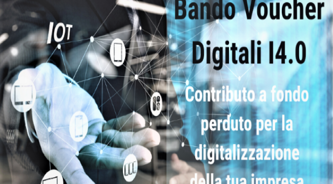 """Digital business"": Linea voucher digitali I4.0 Lombardia 2021"